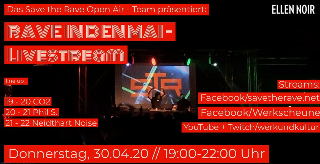 RAVE IN DEN MAI  30.04.20 Livestream 19:00 - 22.00 Uhr